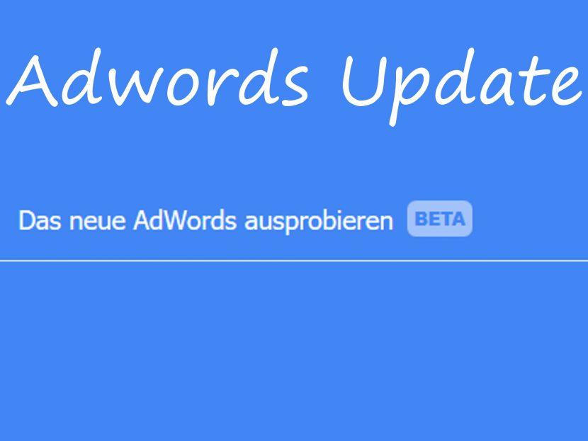 Das neue Adwords ausprobieren. BETA